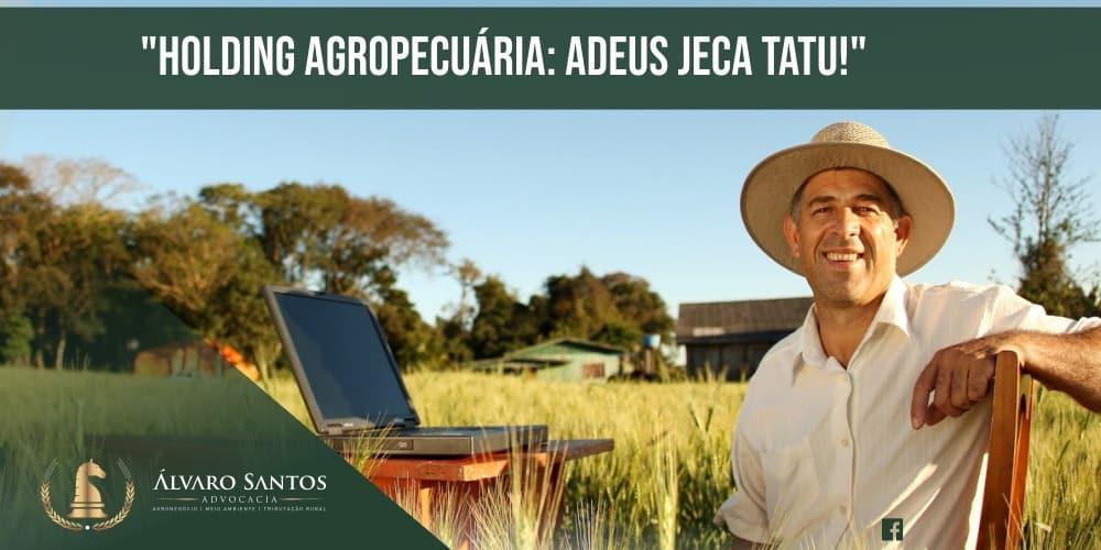 holding-agropecuaria-adeus-jeca-tatu